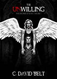 The Unwilling (The Children of Lilith Book 1)