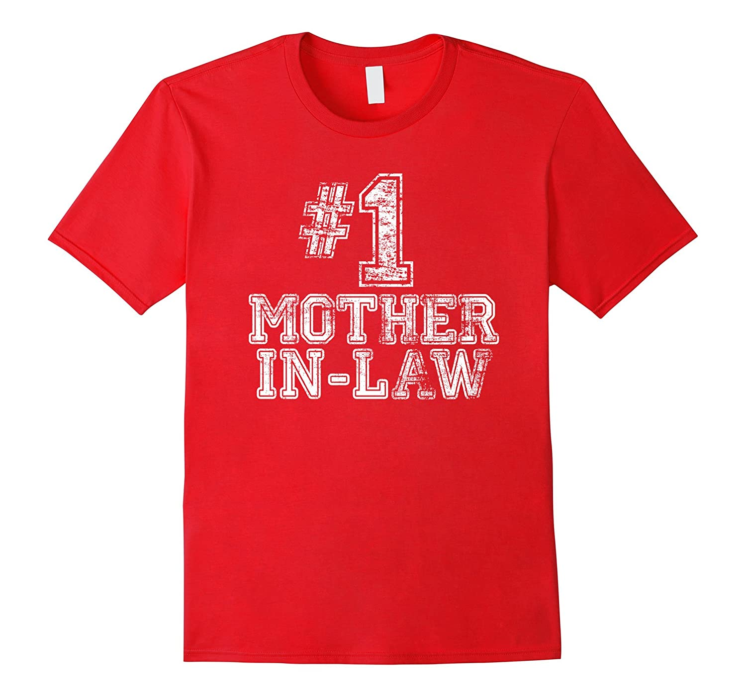 1 Mother-in-Law T Shirt - Number One Mothers Day Gift Tee-TD