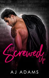 All Screwed Up (Belial's Disciples Book 2)
