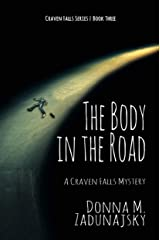 The Body in the Road: A Craven Falls Mystery Kindle Edition