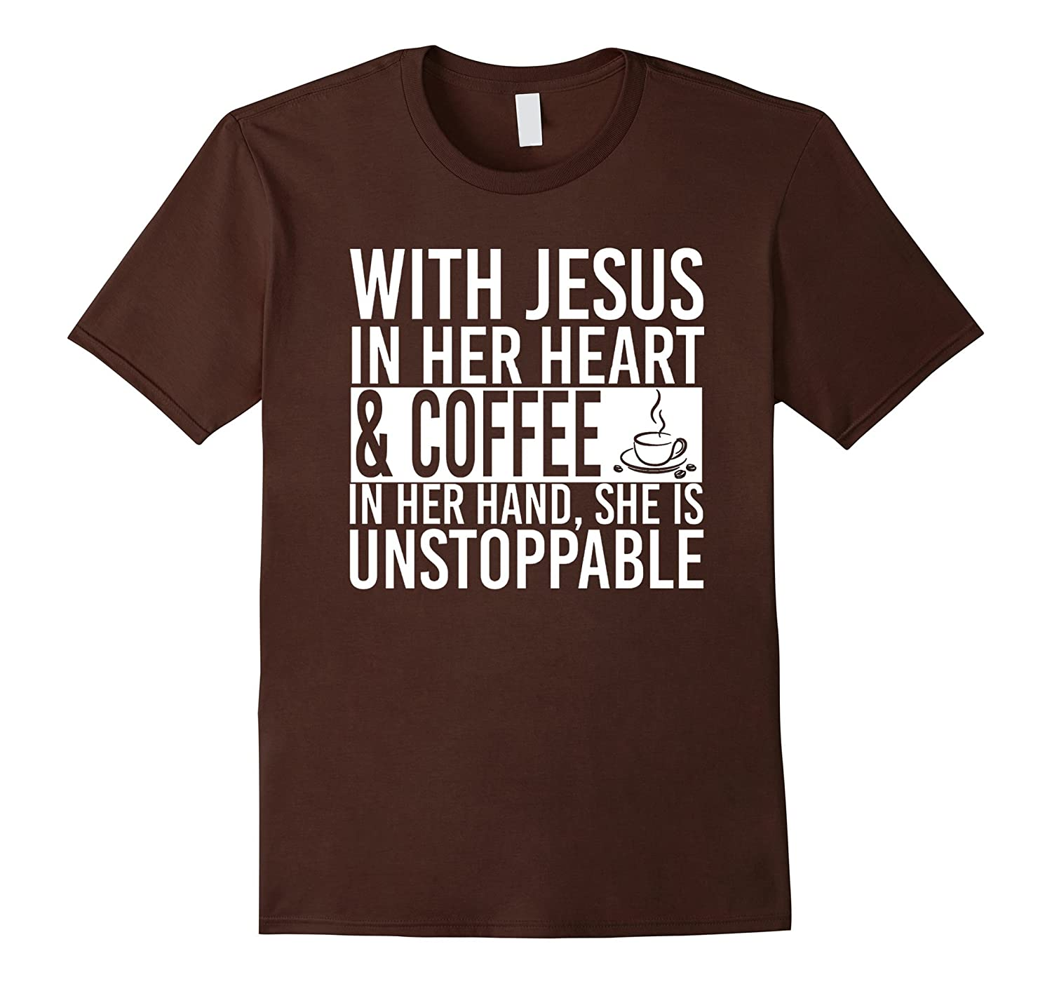 With Jesus In Her Heart And Coffee In Her Hand Tee Shirt-RT