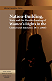 Nation-Building, State and the Genderframing of Women's Rights in the United Arab Emirates