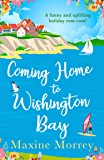 Coming Home to Wishington Bay: A funny and uplifting feel-good romance that's perfect holiday reading!