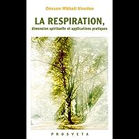 LA RESPIRATION, dimension spirituelle et applications pratiques (Brochures (FR))