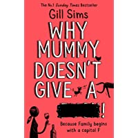 Why Mummy Doesn't Give A ...