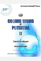 Cosmic Womb of Potential 2 (The Birnbaum Summa Metaphysics)