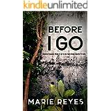 Before I Go: A dark adventure thriller