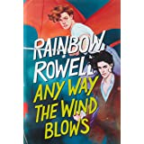 Any Way the Wind Blows (Simon Snow Trilogy, 3)