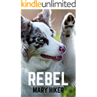 Rebel (Shady Springs Dog Mysteries Book 3)