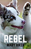 Rebel (Shady Springs Dog Mysteries Book 3)