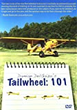 Damian DelGaizo's Tailwheel: 101