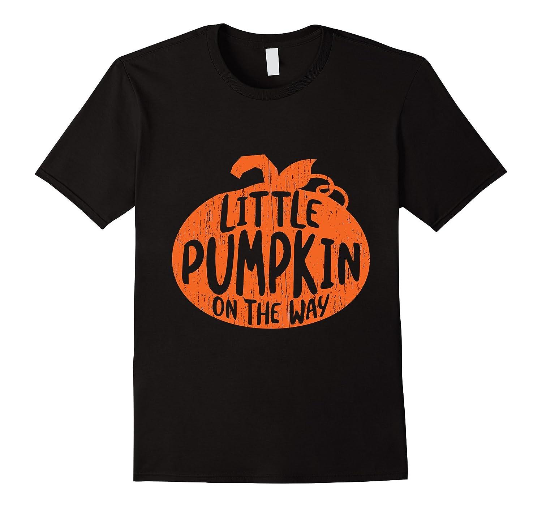 'Little Pumpkin On The Way ' Maternity Halloween Gift Shirt-T-Shirt