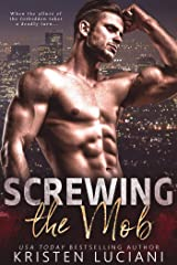 Screwing the Mob (The Mob Lust Series Book 1) Kindle Edition