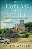 The Templars' Last Secret: The Dordogne Mysteries 10