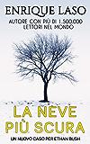 La Neve Più Scura: Un nuovo thriller adrenalinico per l'agente dell'FBI Ethan Bush
