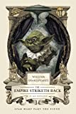 William Shakespeare's The Empire Striketh Back: Star Wars Part the Fifth (William Shakespeare's Star Wars)
