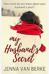 My Husband's Secret: A Single Parent Romance Kindle Edition