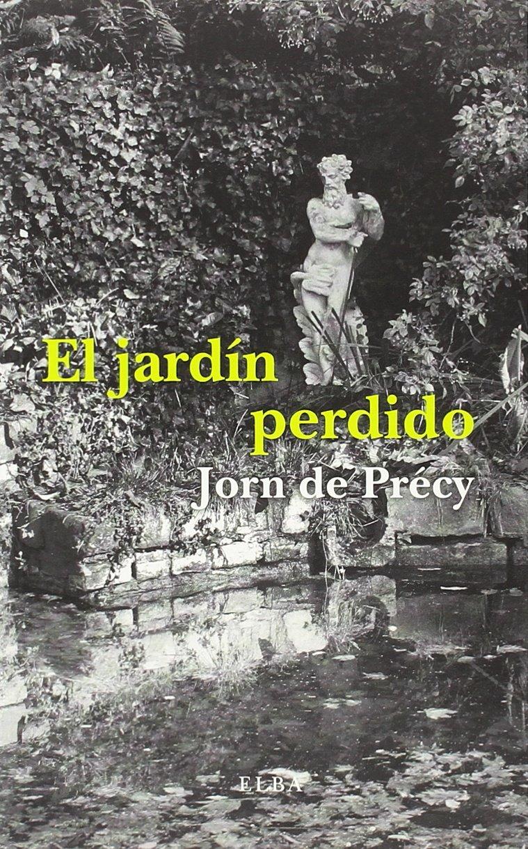 El jardín perdido (Elba): Amazon.es: De Précy, Jorn, Martella ...
