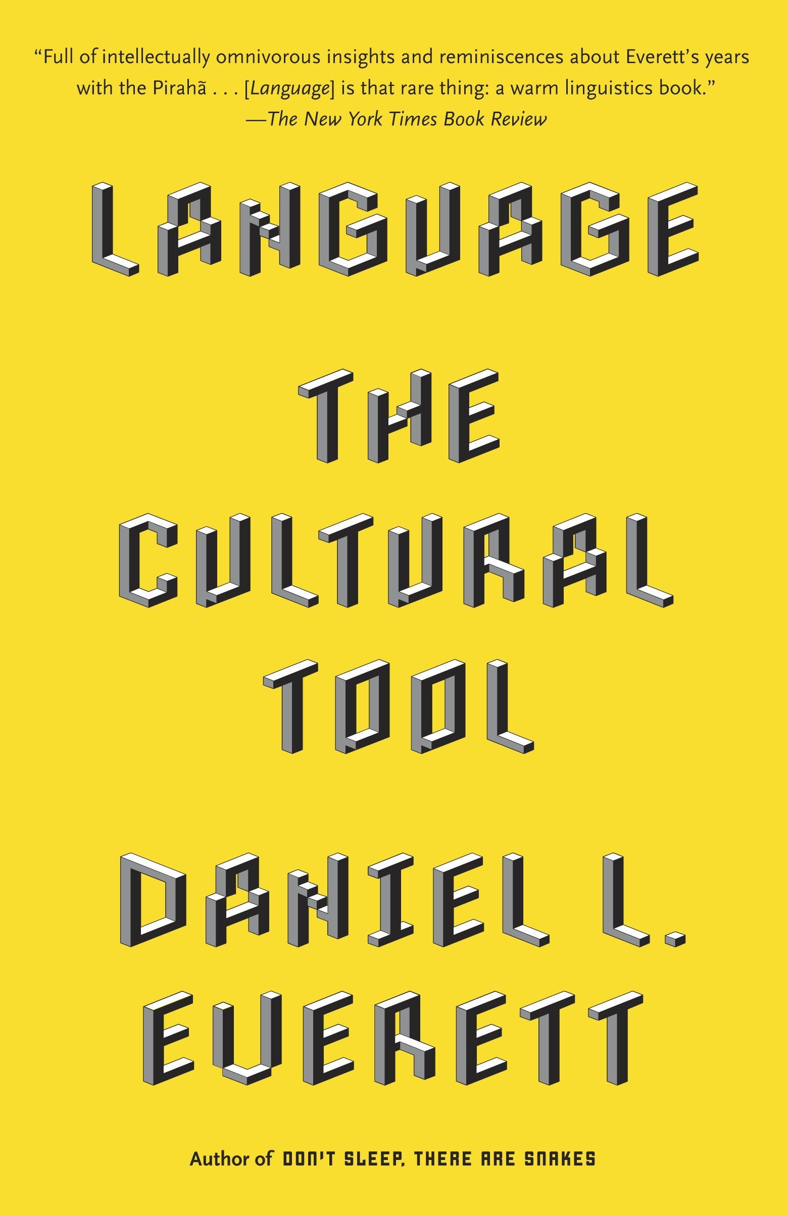 Language: The Cultural Tool by Vintage