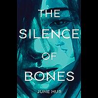 The Silence of Bones (English Edition)