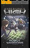 Hyperspace High: Robot Warriors: 3