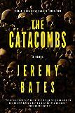 The Catacombs: A Novel