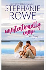 Unintentionally Mine (Birch Crossing Book 3) Kindle Edition