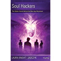 Soul Hackers: The Hidden Hands Behind the New Age Movement (The Wave Series Book 2) (English Edition)