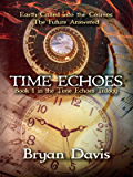 Time Echoes (The Time Echoes Trilogy Book 1)