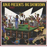 Junjo Presents:  Big Showdown