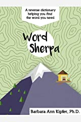 Word Sherpa: A REVERSE DICTIONARY Kindle Edition
