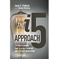 The i5 Approach: Lesson Planning That Teaches Thinking and Fosters Innovation (English Edition)