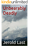 Unbearably Deadly (Roger and Suzanne South American Mystery Series Book 9)