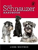 The Schnauzer Handbook: Your Questions Answered (Canine Handbooks)