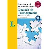 Langenscheidt Grammatiktraining Deutsch ALS Fremdsprache - Essential German Grammar in Exercises (German Edition): Übungen Zu