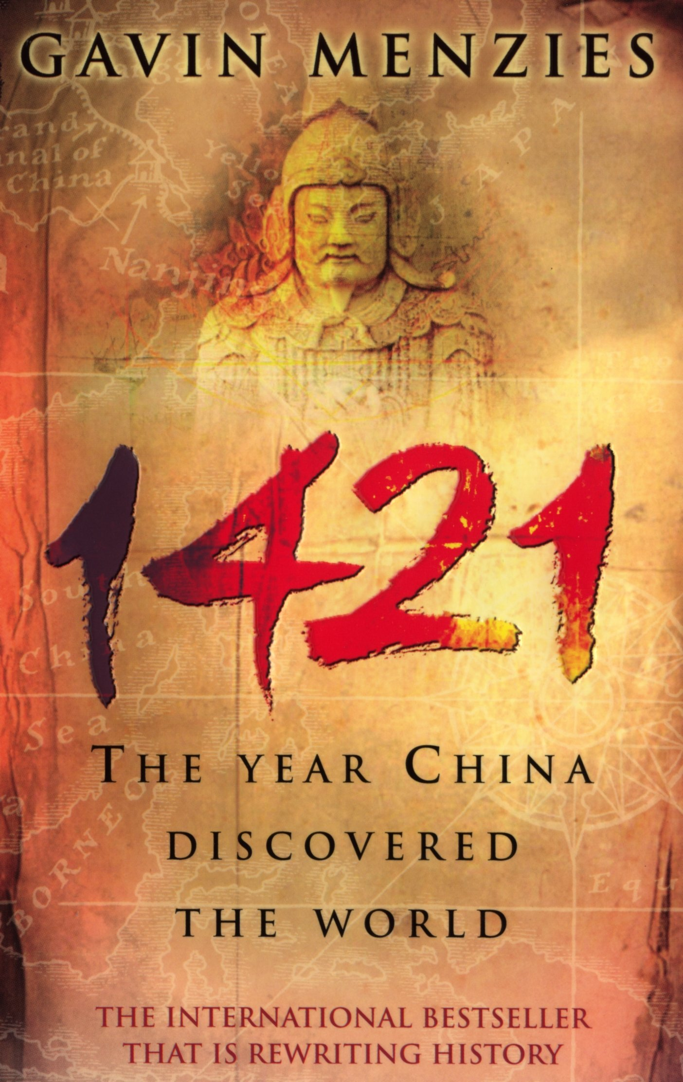 1421 : The Year China Discovered the World: Amazon.co.uk: Gavin Menzies:  9780553815221: Books
