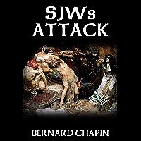 SJWs ATTACK
