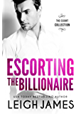 Escorting the Billionaire (The Escort Collection Book 1)
