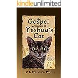 The Gospel According to Yeshua's Cat (Yeshua's Cats Book 1)