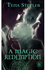 A Magic Redemption (A Demon's Witch Series Book 5) Kindle Edition
