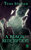 A Magic Redemption (A Demon's Witch Series Book 5)