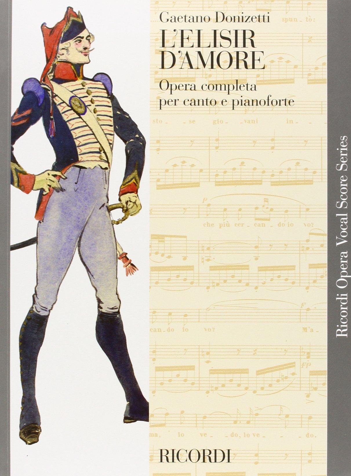 Download L'elisir d'amore: Vocal Score (Ricordi Opera Vocal Score) PDF