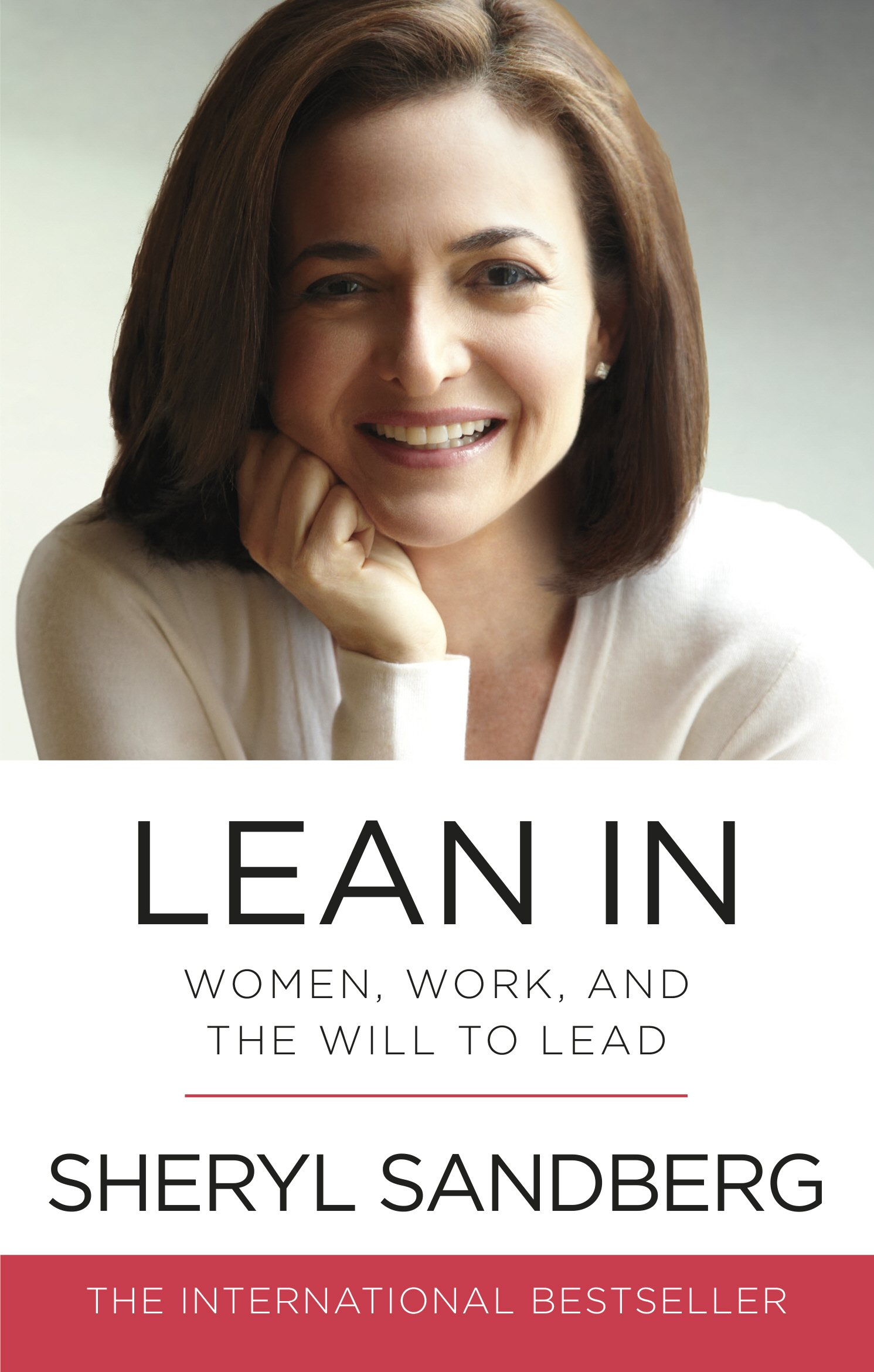 Lean In  Women Work And The Will To Lead  English Edition