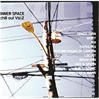 Inner Space Chill Out, Vol. 2