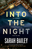 Into the Night: An addictive read for fans of Jane Harper's The Dry