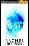 Breathless Magic (Star-Crossed series) (English Edition)
