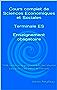 Cours complet de Sciences Economiques et Sociales Terminale ES Enseignement obligatoire: 100% conforme au programme du Baccalauréat avec accès à des vidéos de méthode