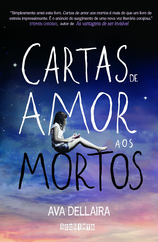 Cartas de Amor Aos Mortos (Em Portugues do Brasil): Ava ...