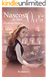 Nascosto ai tuoi occhi (Heaven in love Vol. 2)