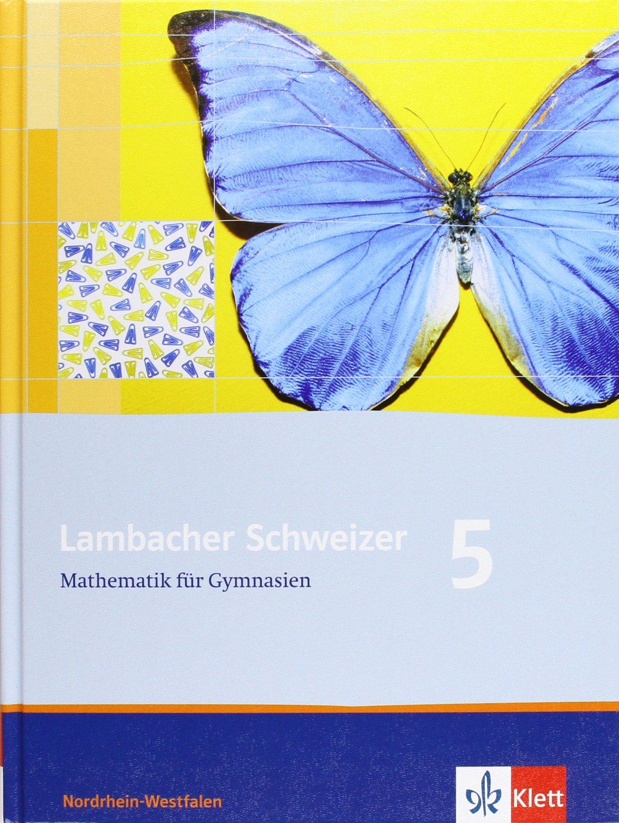 Lambacher Schweizer - Ausgabe für Nordrhein-Westfalen. Neubearbeitung 2009 / Schülerbuch 5. Schuljahr